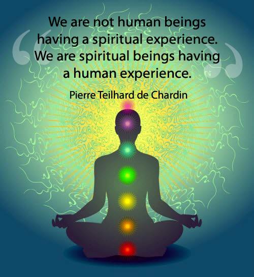 We Are Spiritual Beings Having Human Experience